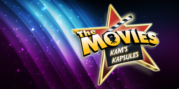 Kam's Kapsules, Movies Opening, This Week, film, Big Budget films, Independent & Foreign Films