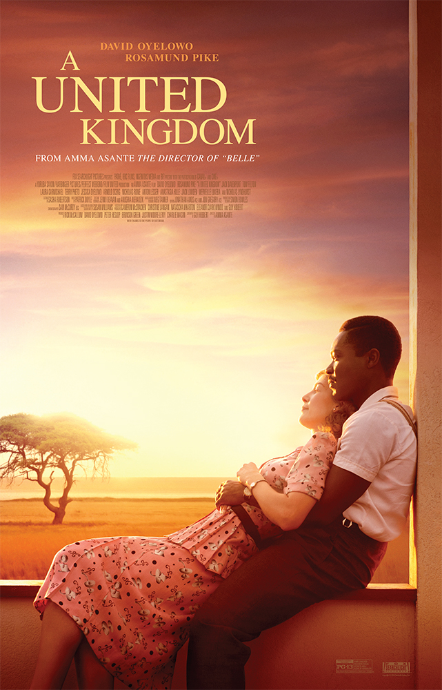 A United Kingdom, Film Review, by Kam Williams, David Oyelowo, King of Bechuanaland, Vusi Kunene, racial segregation, whirlwind romance